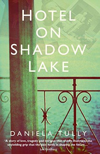 Hotel on Shadow Lake by Daniela Tully