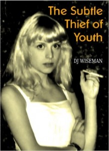 The Subtle Thief of Youth