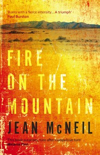 Fire On The Mountain by Jean McNeil