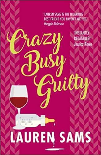 Crazy Busy Guilty by Lauren Sams