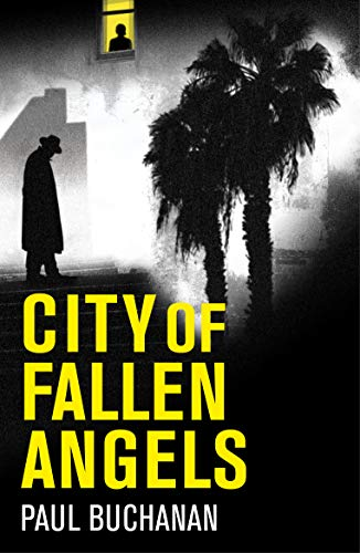 City of Fallen Angels by Paul Buchanan